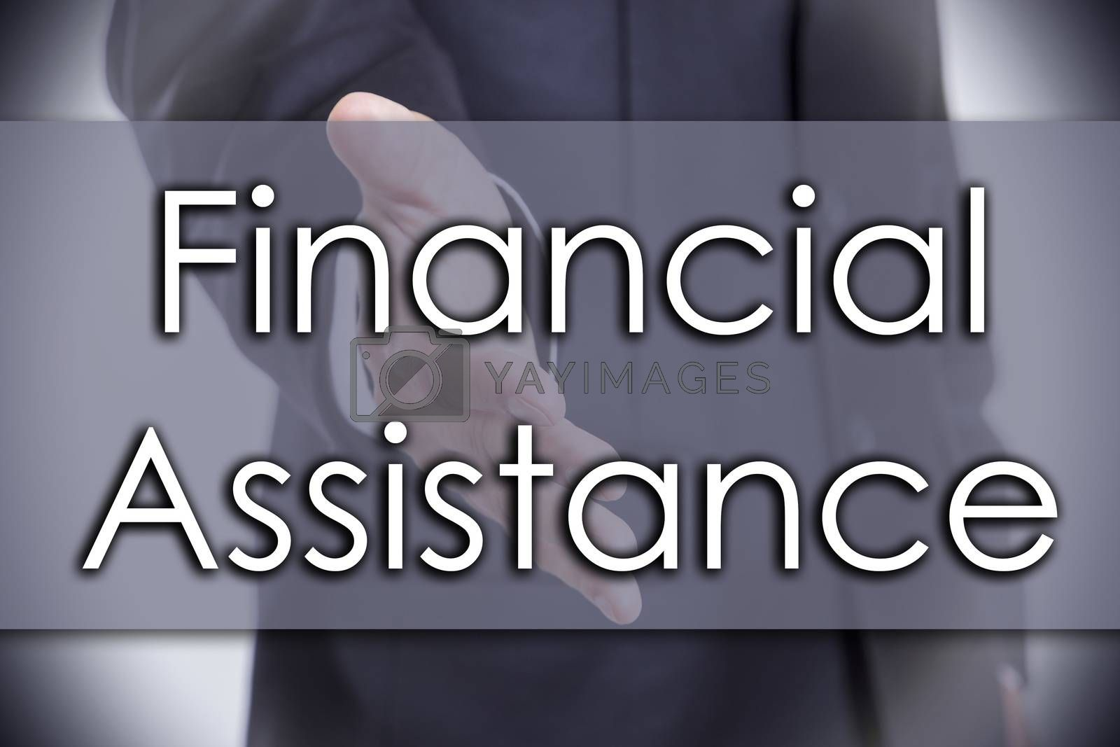 Financial Assistance - business concept with text by zsirosistvan