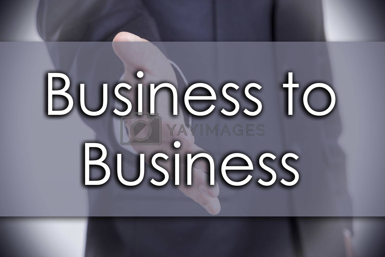 Business to Business - business concept with text by zsirosistvan