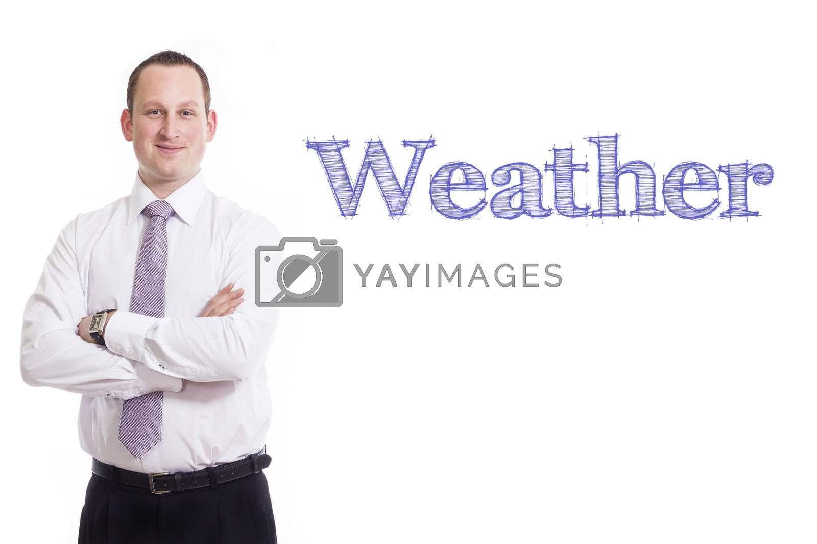 Weather  - Young businessman with blue text - horizontal image