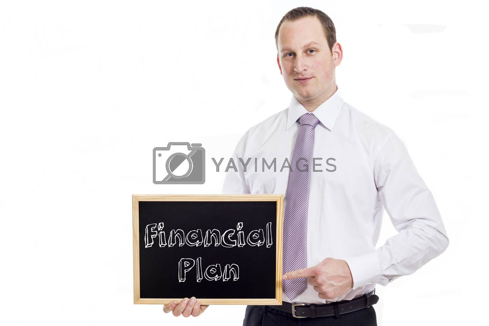 Financial Plan- Young businessman with blackboard - isolated on white