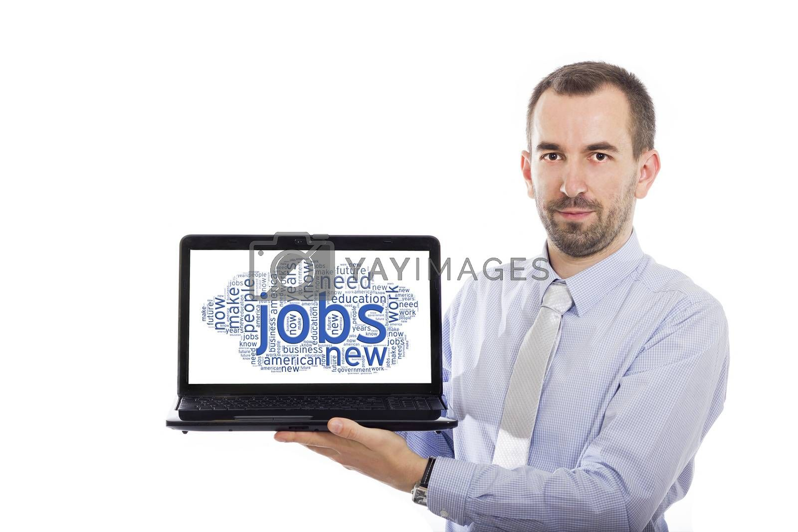 Businessman holding Laptop with Jobs concept - with isolated background