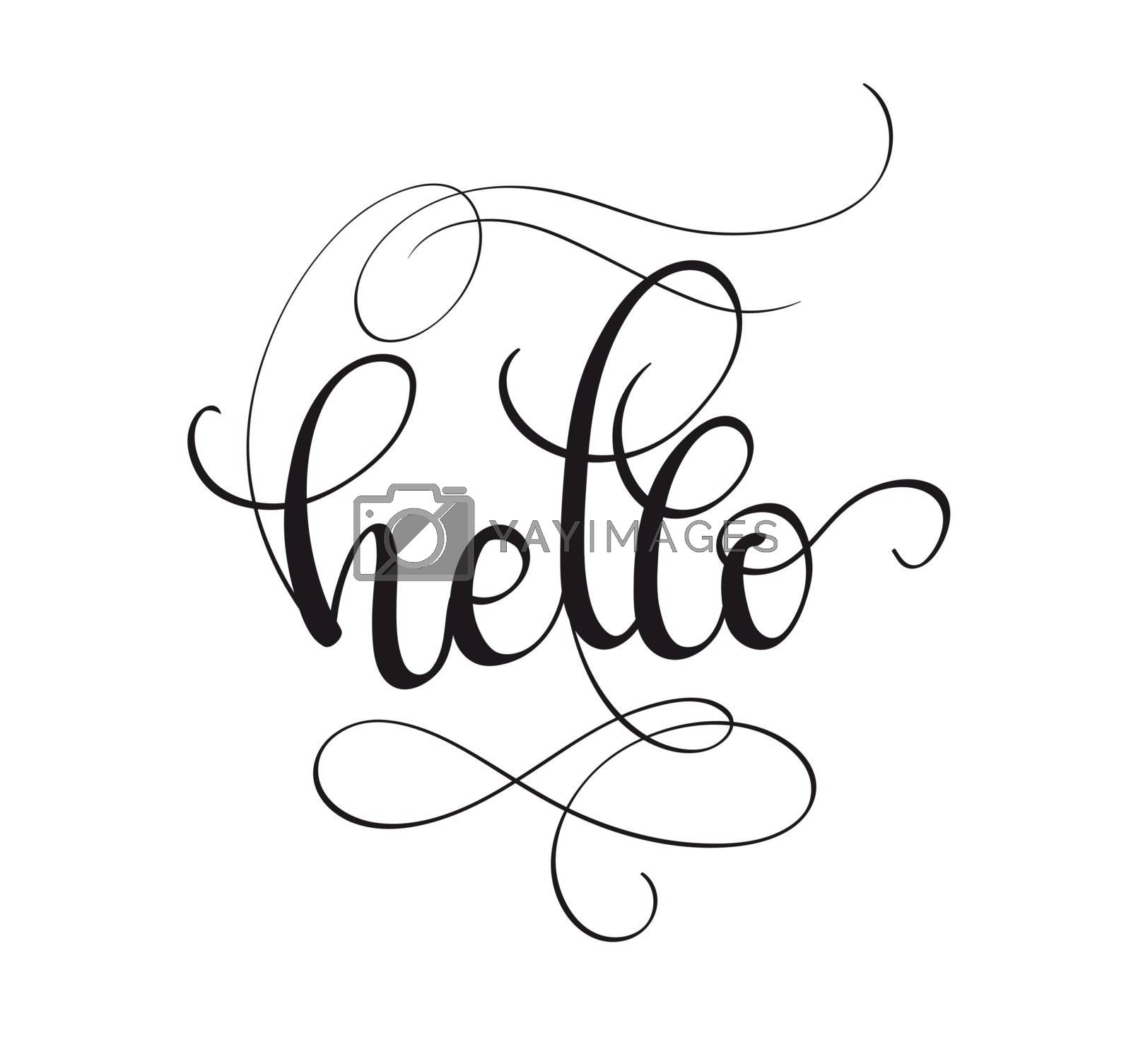 Hello text isolated on white background. calligraphy and lettering.