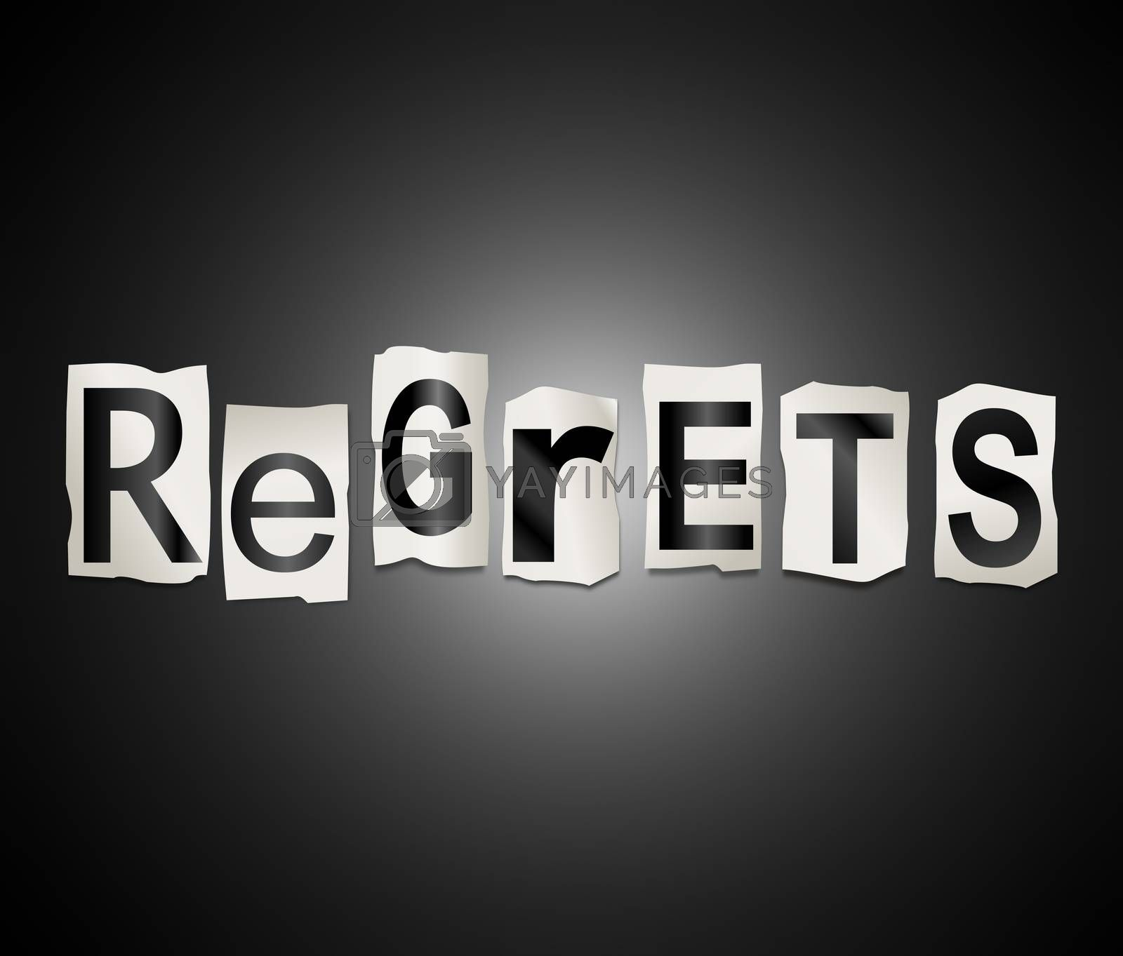 Illustration depicting a set of cut out printed letters arranged to form the word regrets.