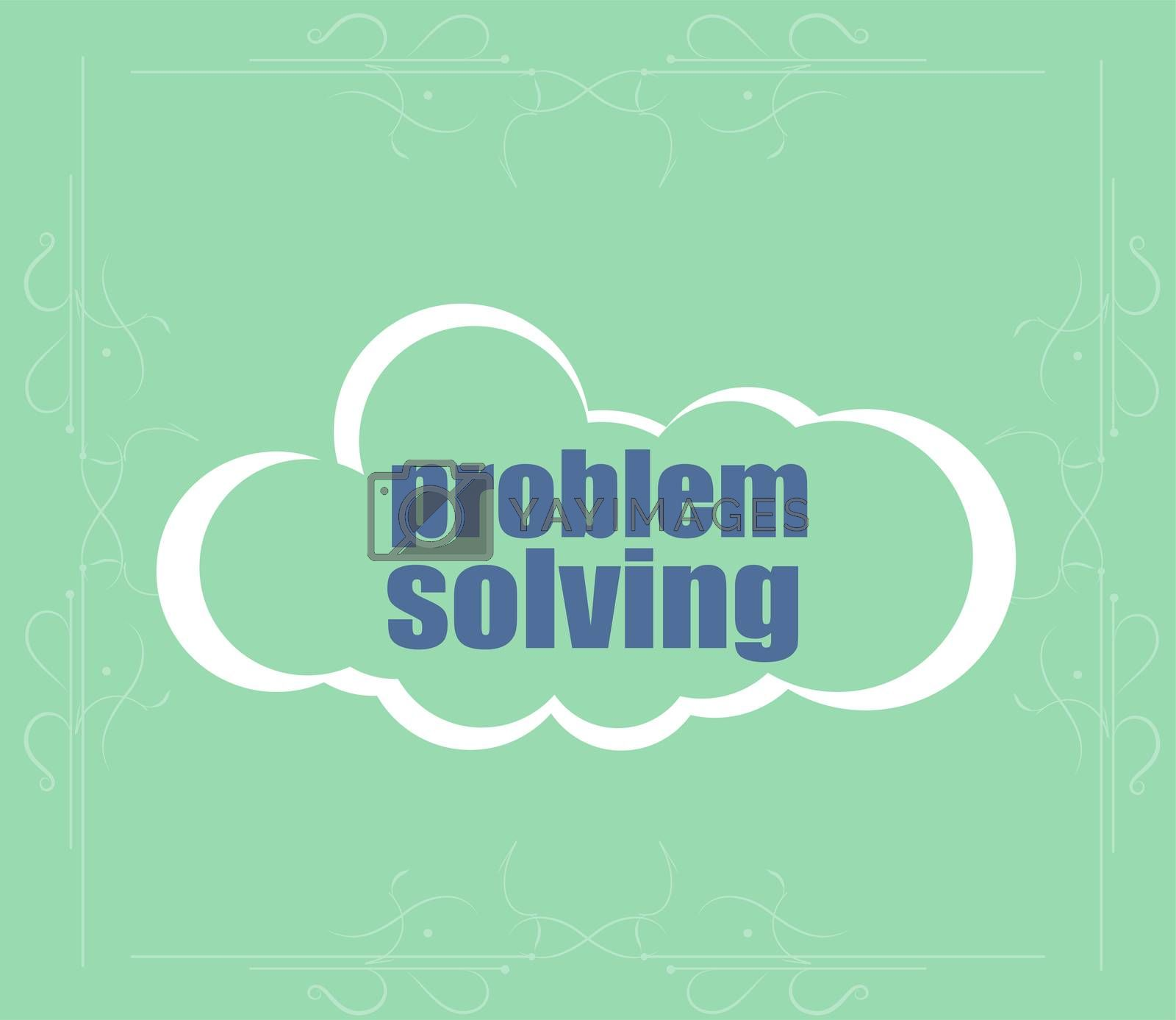 business concept. text problem solving . Abstract cloud containing words related to leadership