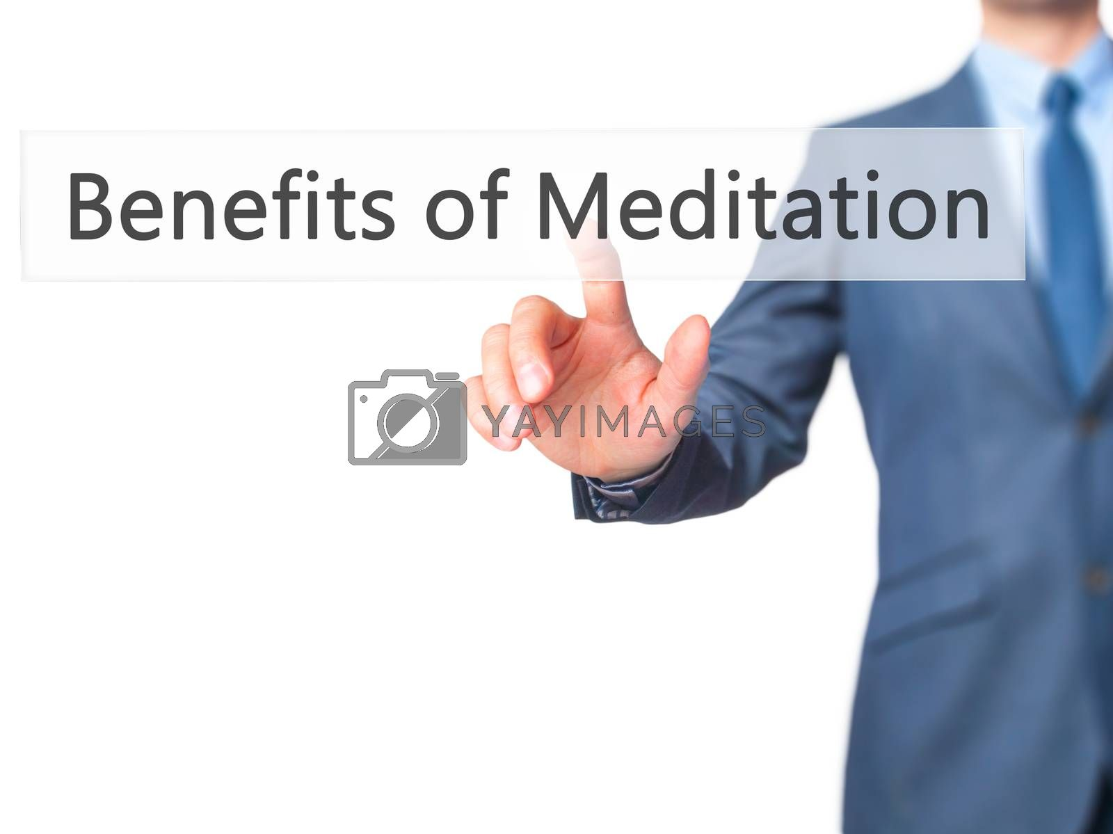 Benefits of Meditation - Businessman hand pressing button on touch screen interface. Business, technology, internet concept. Stock Photo