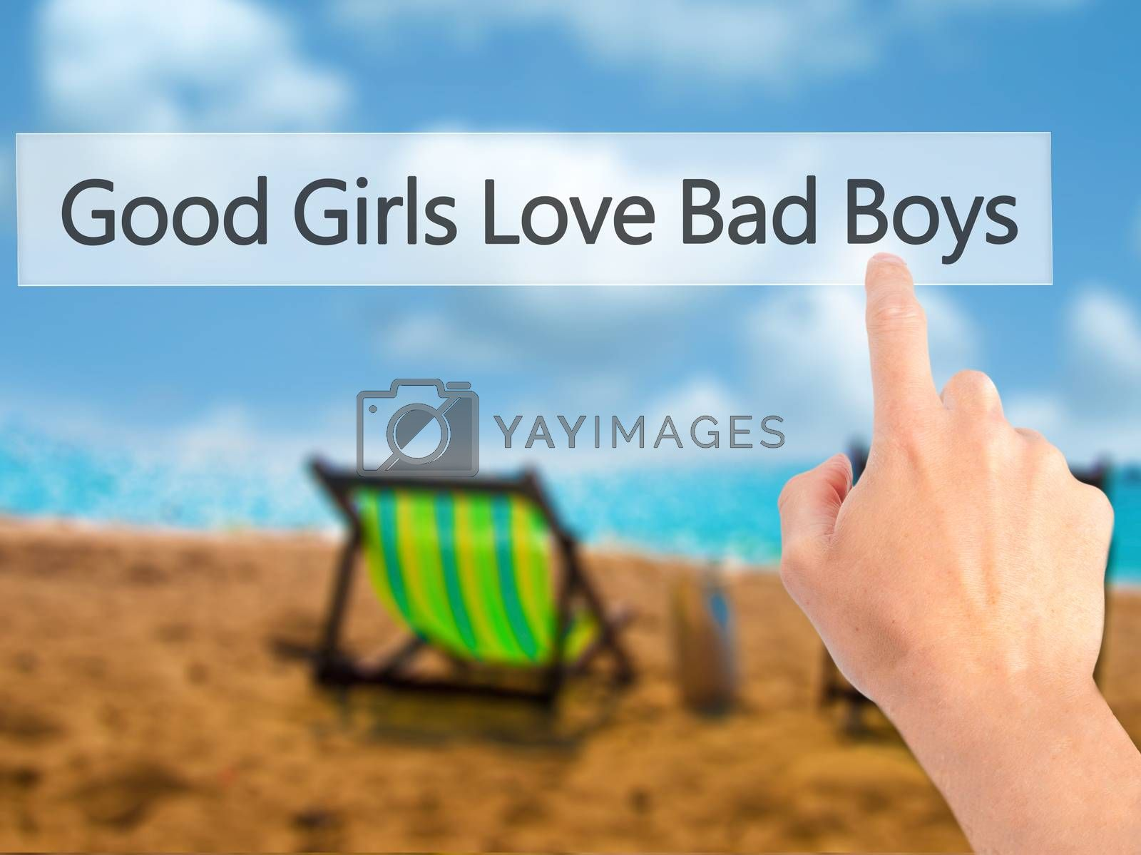 Good Girls Love Bad Boys - Hand pressing a button on blurred bac by jackald