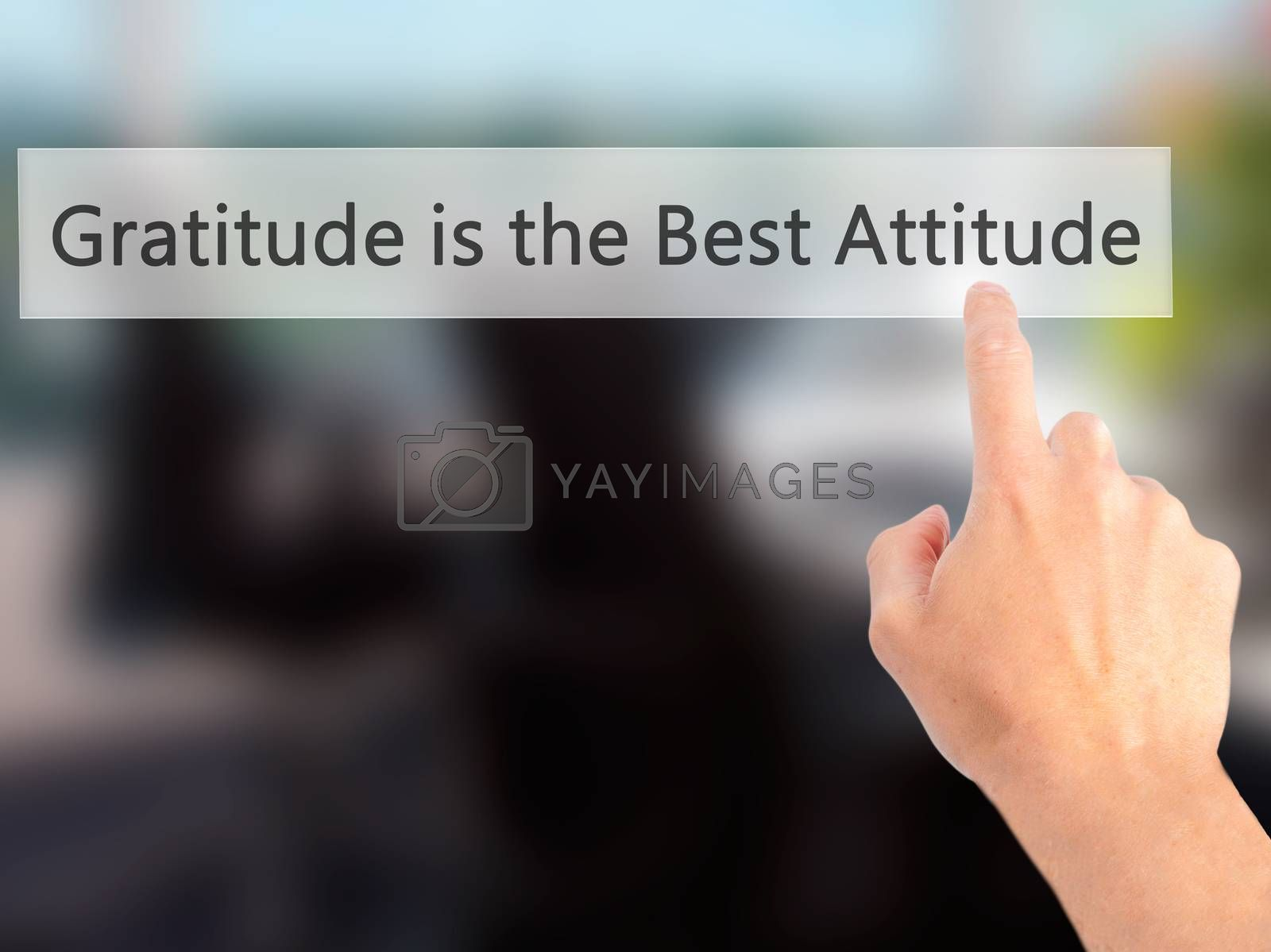 Gratitude is the Best Attitude - Hand pressing a button on blurr by netsay.net