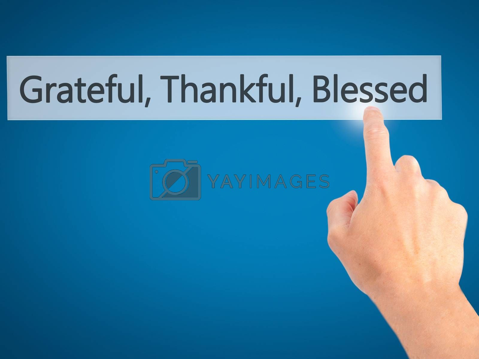 Grateful Thankful Blessed - Hand pressing a button on blurred ba by jackald