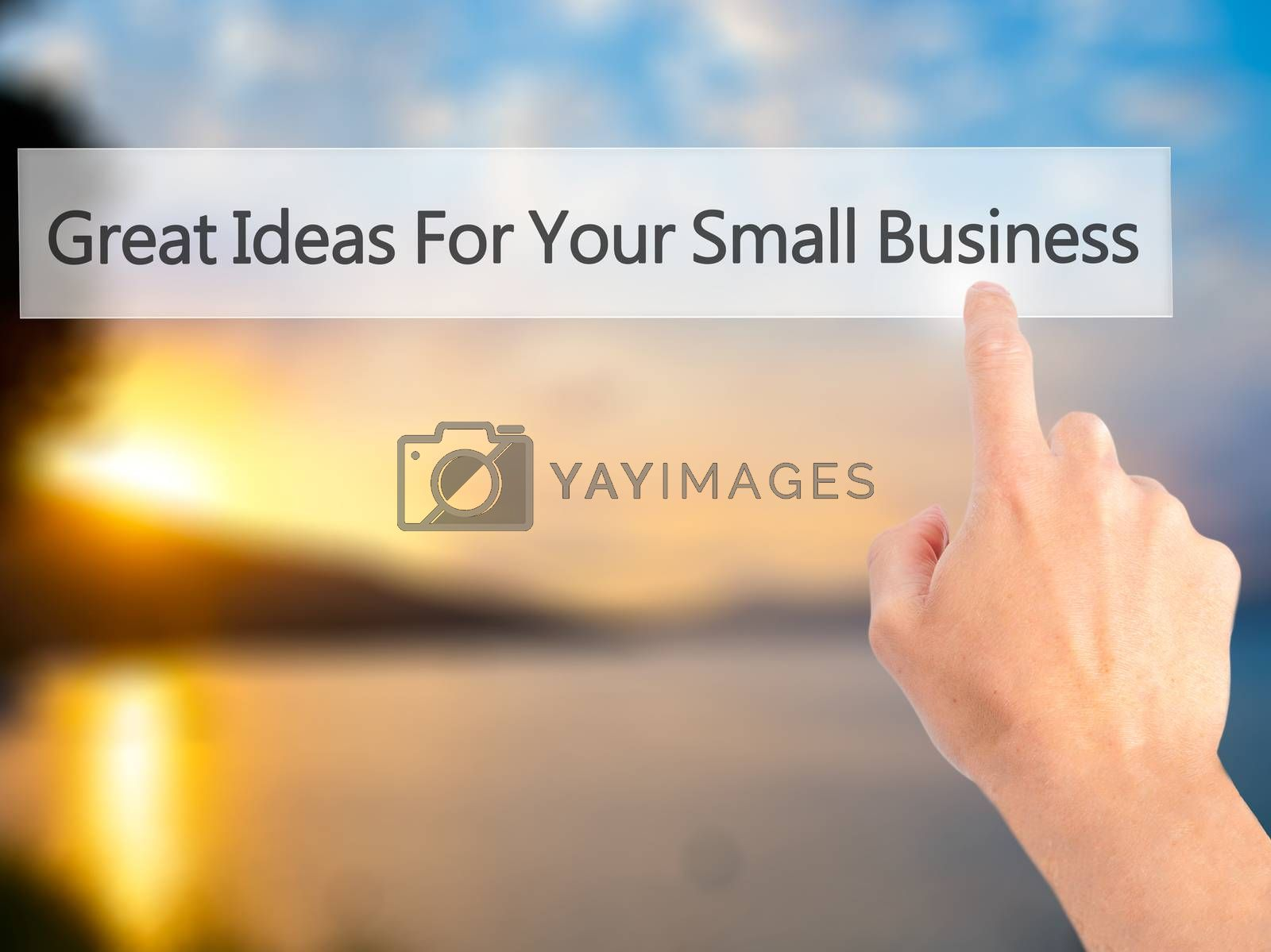 Great Ideas For Your Small Business - Hand pressing a button on  by netsay.net