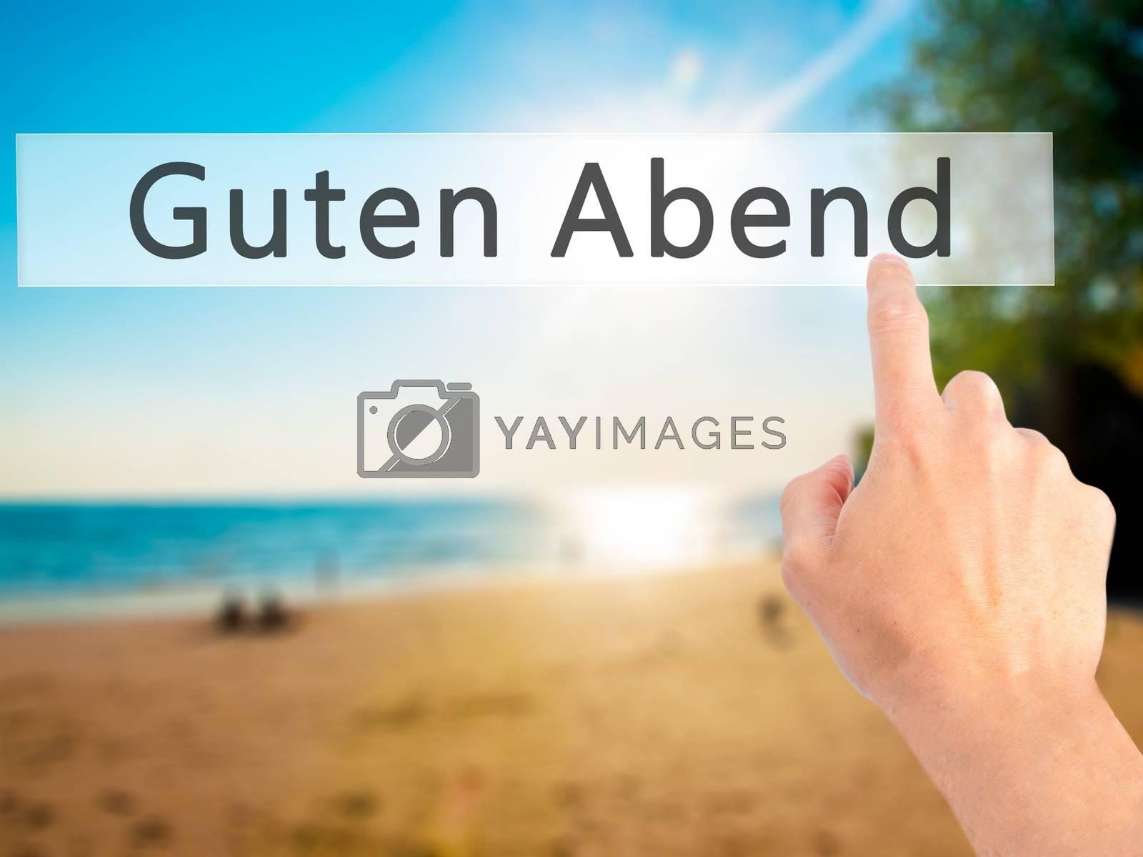 Guten Abend (Good Evening in German) - Hand pressing a button on by netsay.net