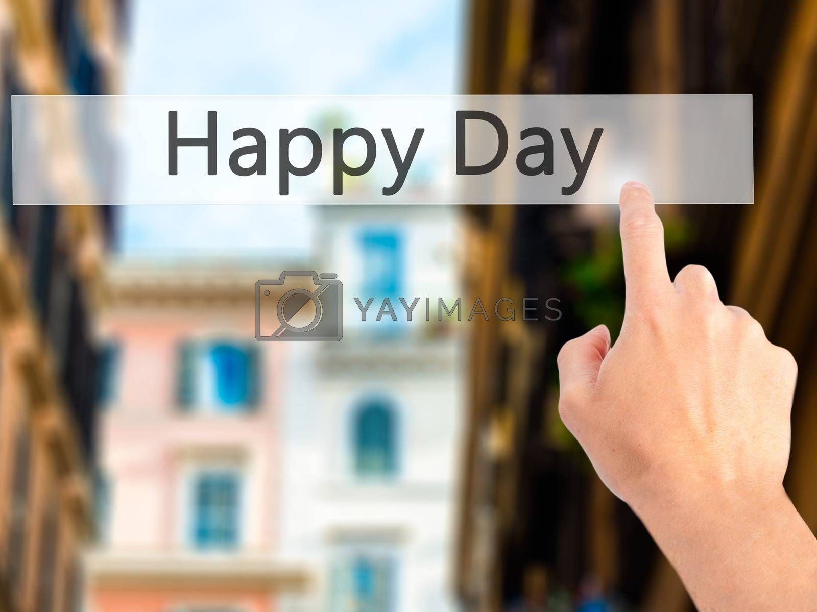 Happy Day - Hand pressing a button on blurred background concept by jackald