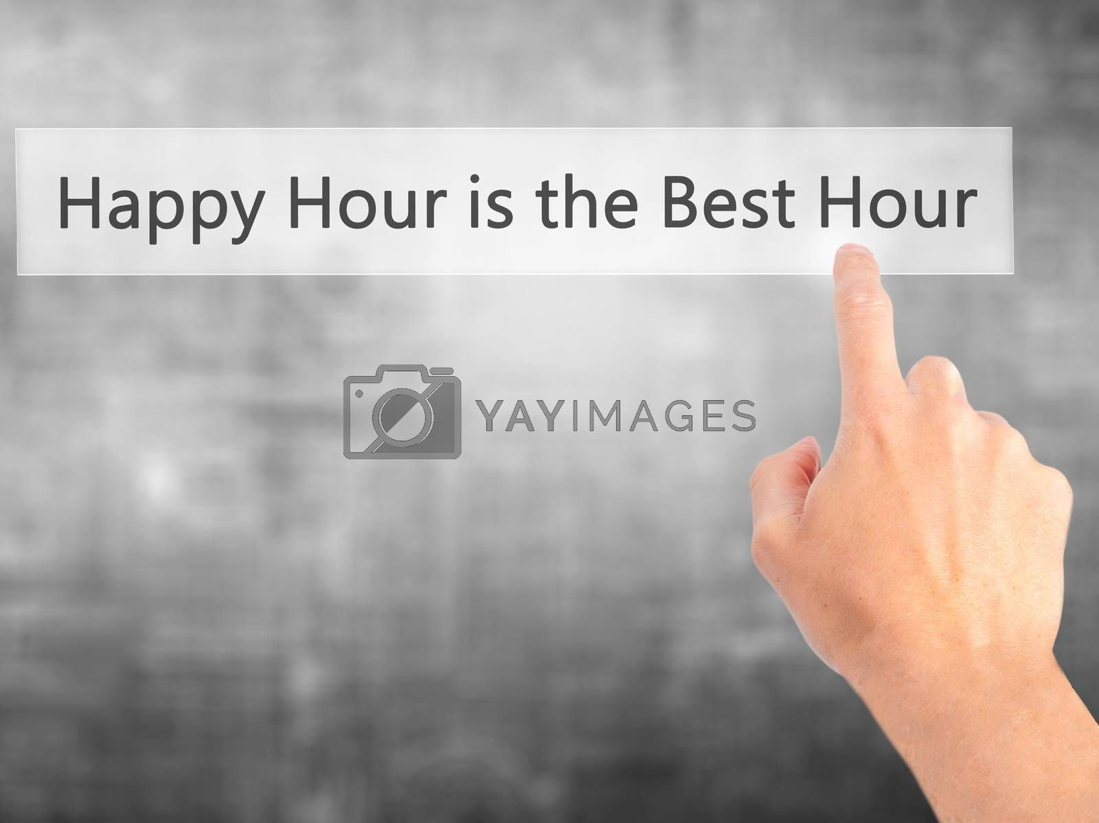 Happy Hour is the Best Hour - Hand pressing a button on blurred  by netsay.net