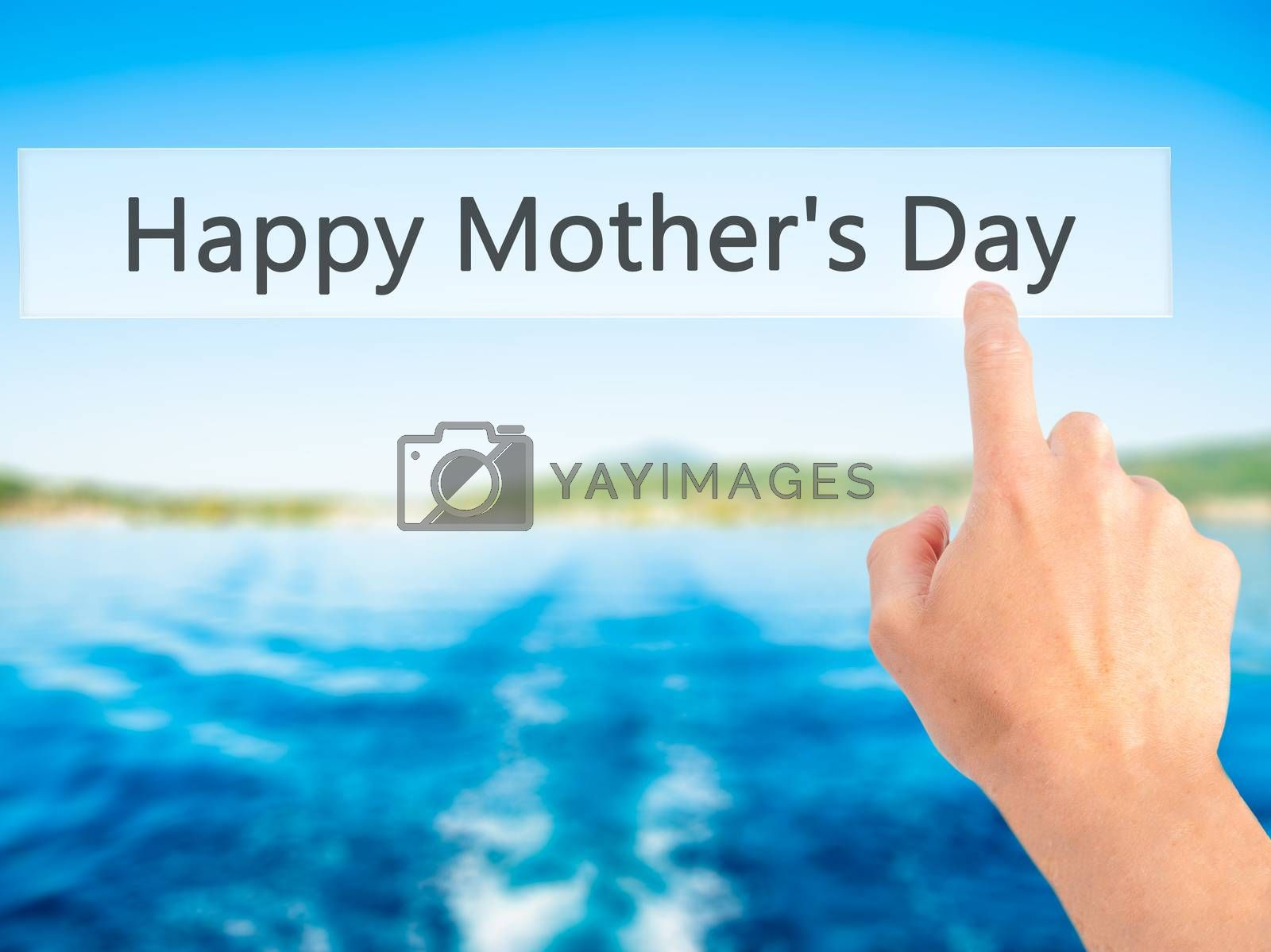 Happy Mother's Day - Hand pressing a button on blurred backgroun by netsay.net