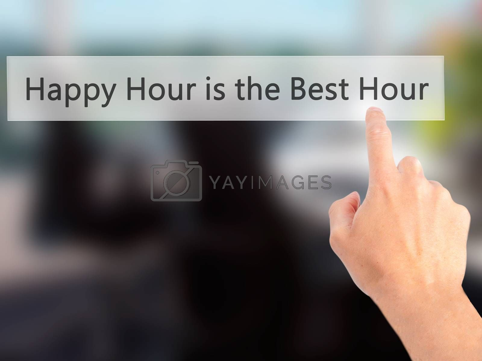 Happy Hour is the Best Hour - Hand pressing a button on blurred  by jackald