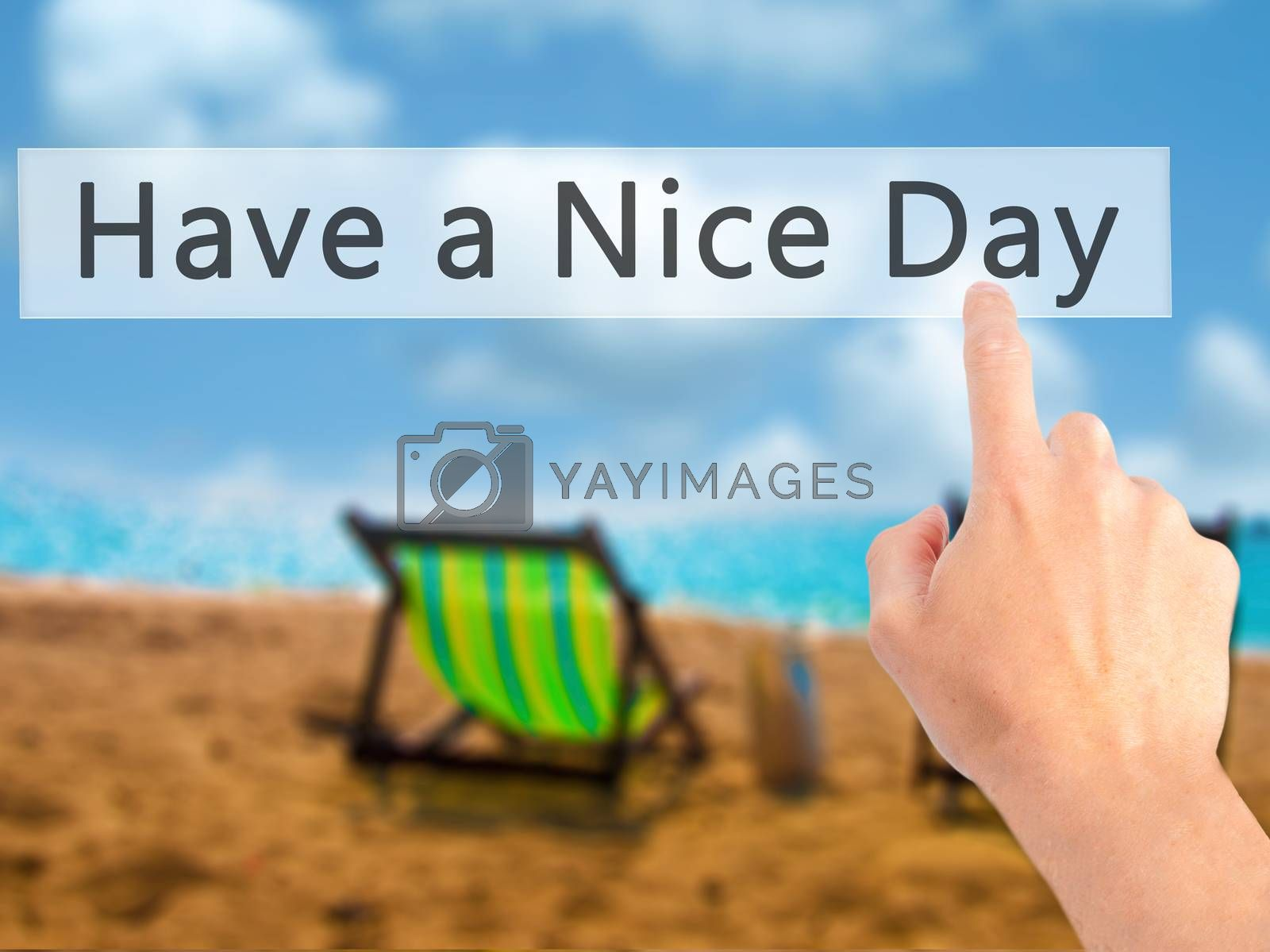 Have a Nice Day - Hand pressing a button on blurred background c by jackald
