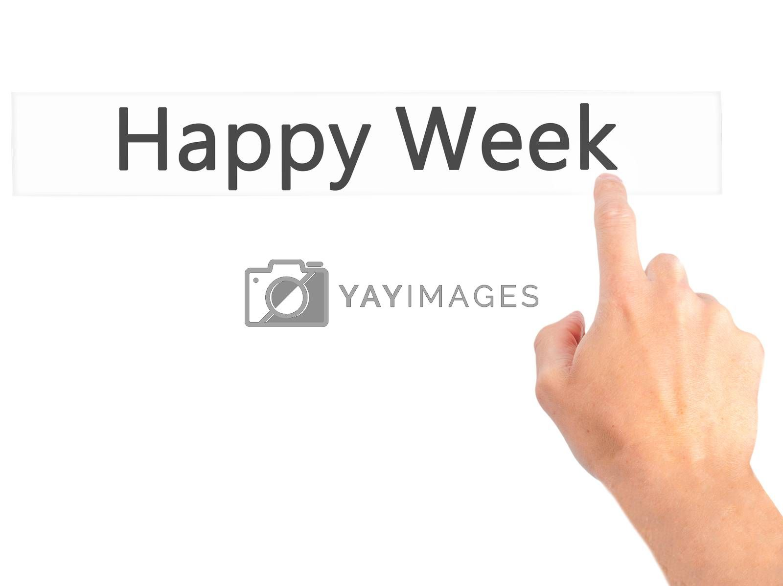 Happy Week - Hand pressing a button on blurred background concep by netsay.net