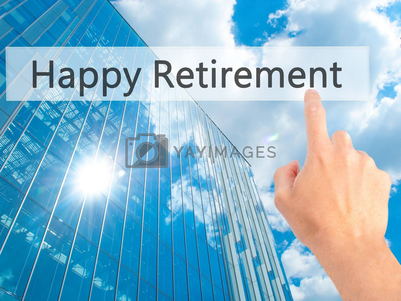 Happy Retirement - Hand pressing a button on blurred background  by netsay.net