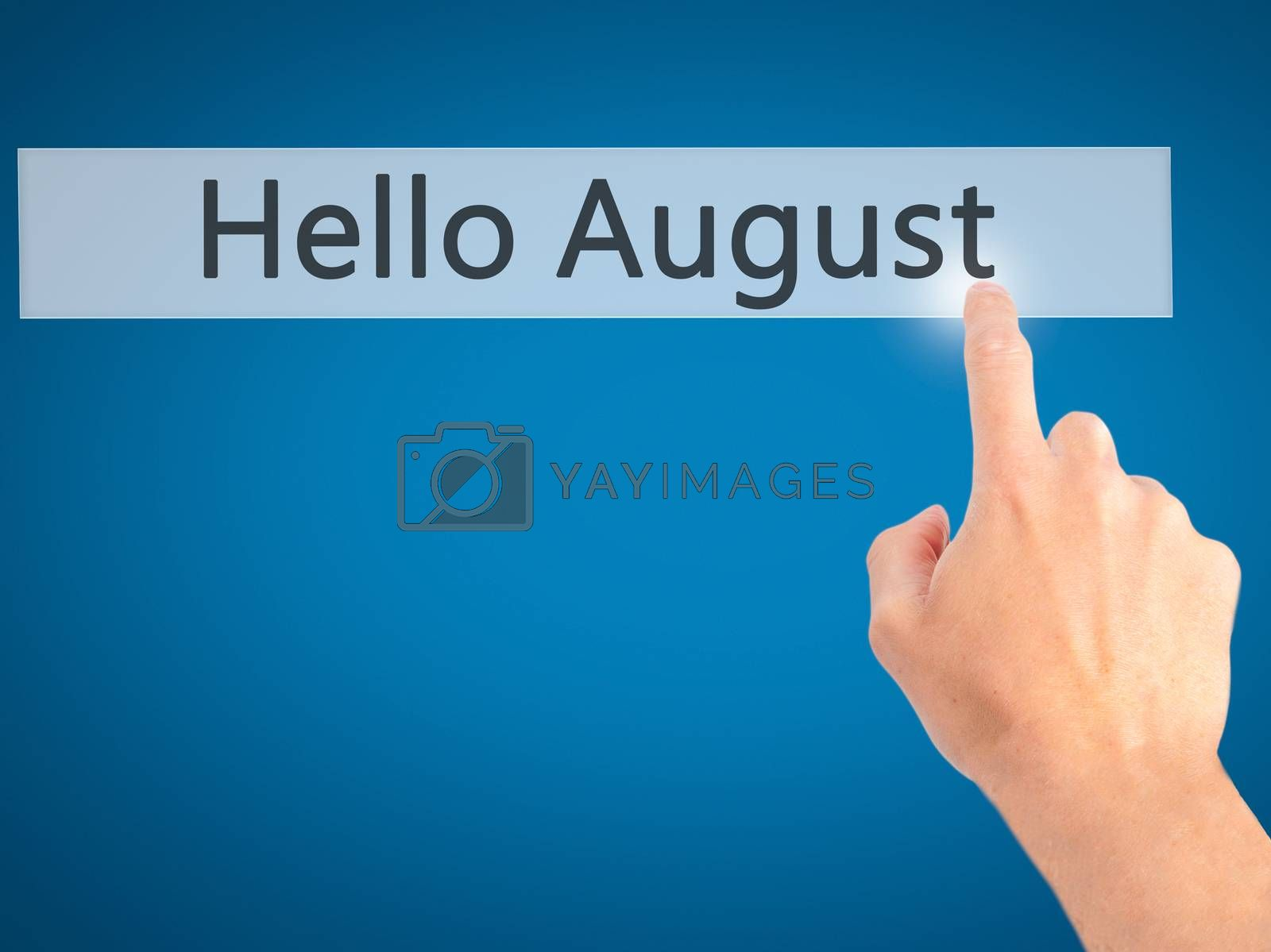 Hello August - Hand pressing a button on blurred background conc by netsay.net
