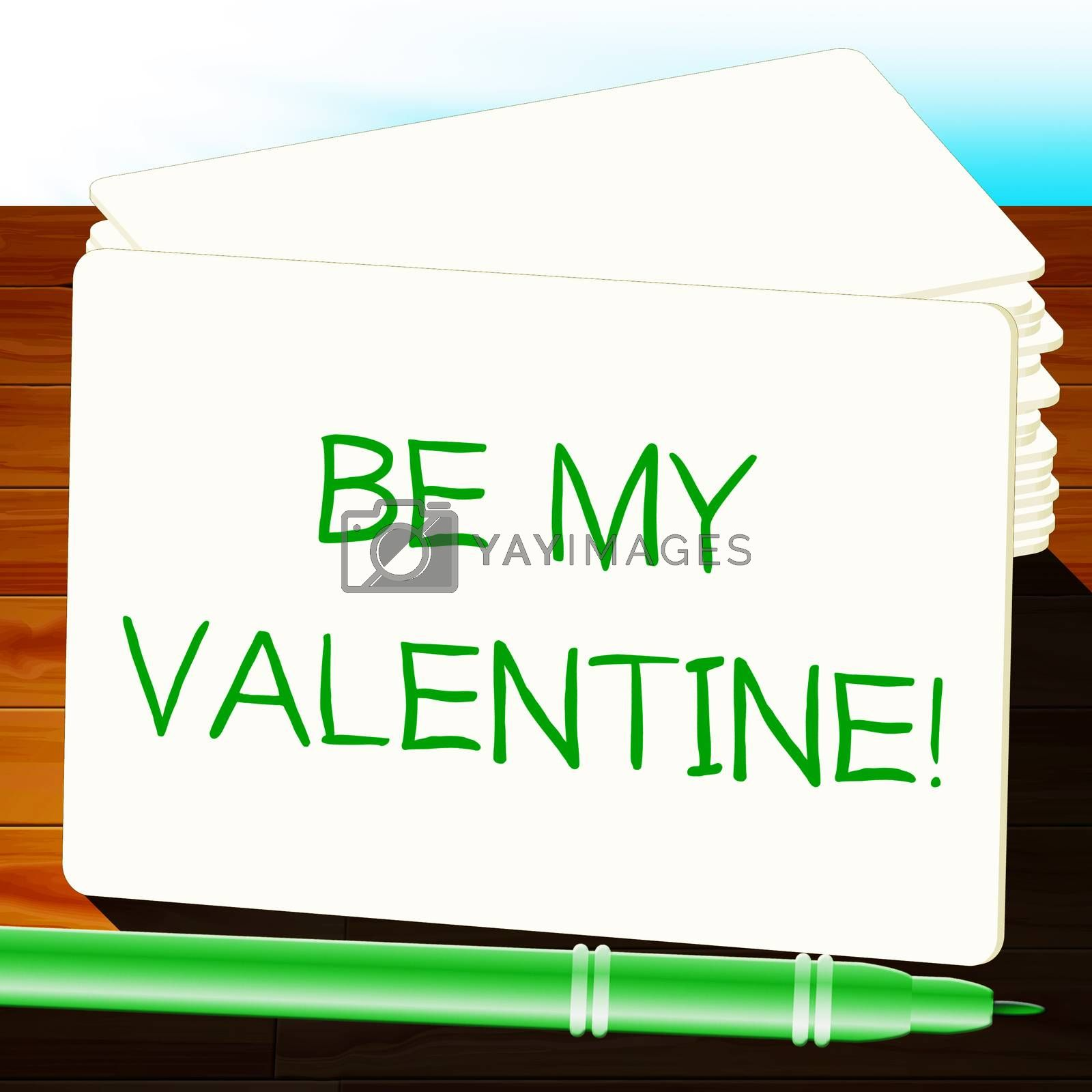 Be My Valentine Shows Love Romance 3d Illustration