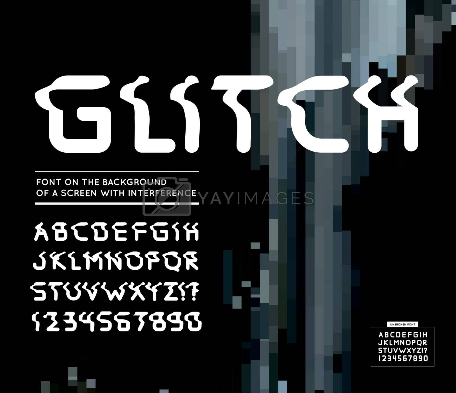 Glitch font. Vector illustration on background of a screen with interference