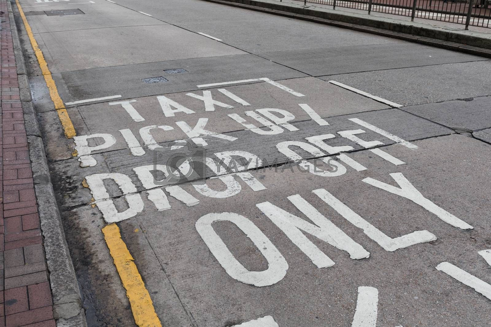 Taxi Pick Up and Drop Off Only Zone