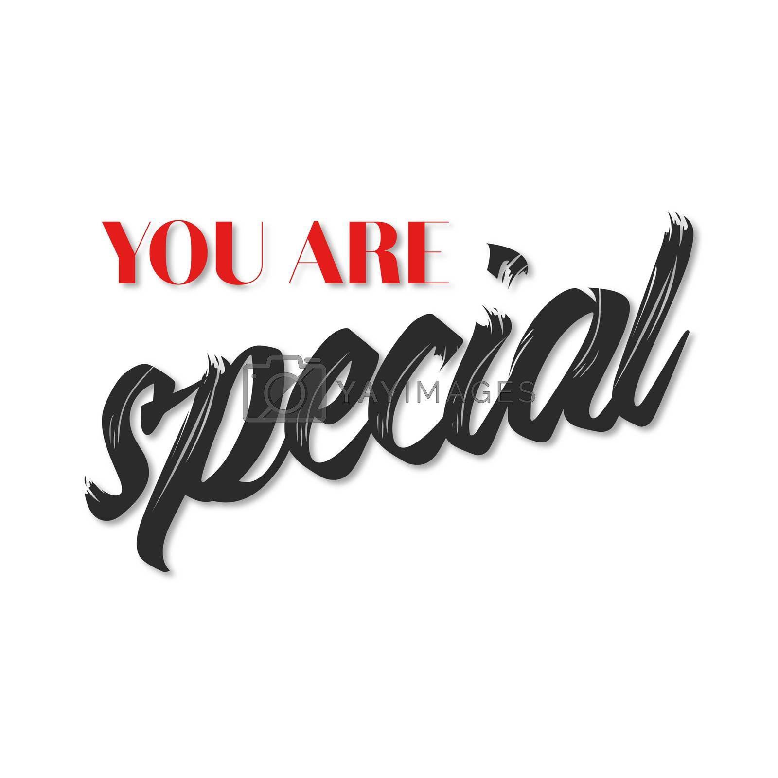 You are special quote poster. Red and black typography on white background