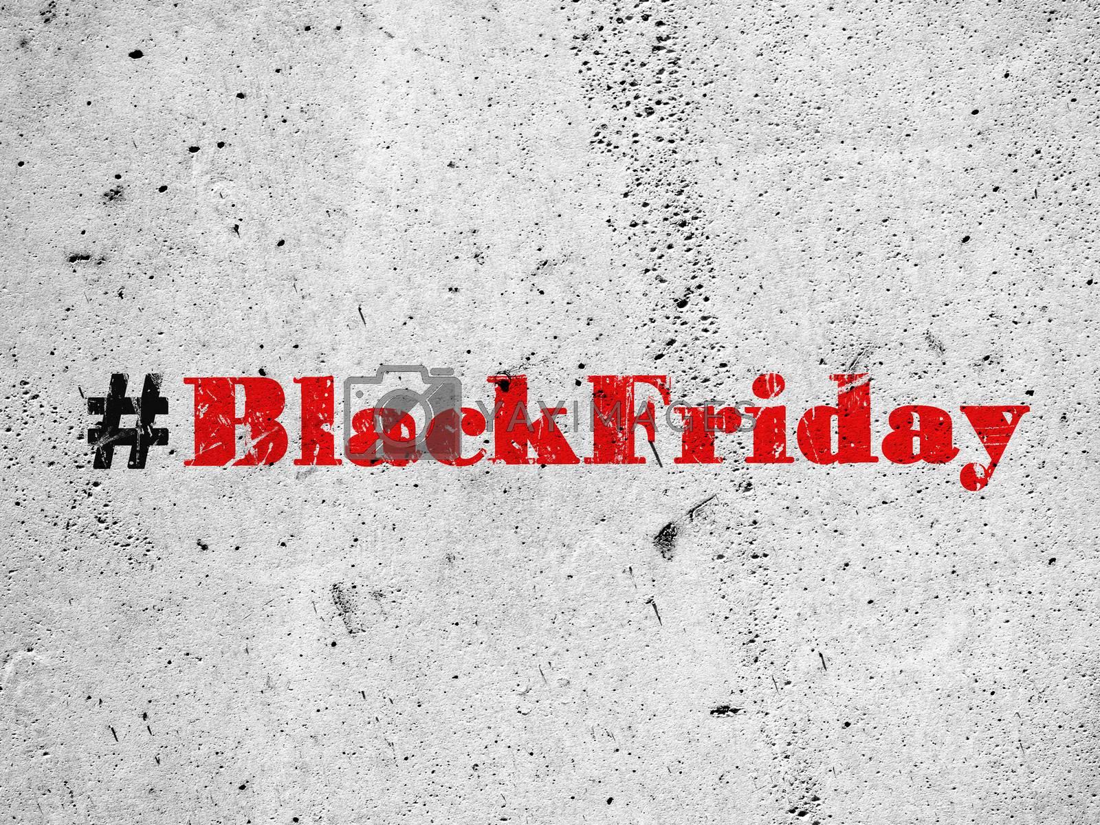 Black friday hashtag on concrete wall by Vaidas Bucys