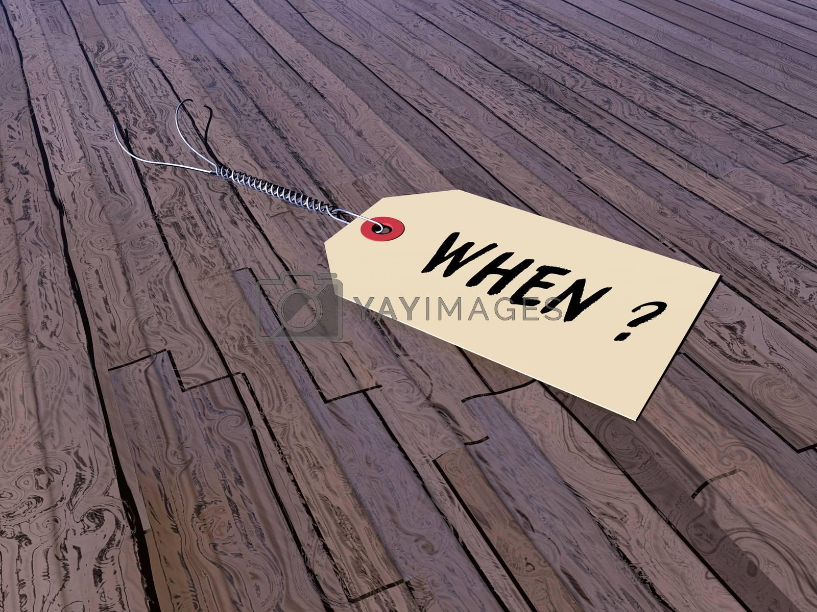 Tag asking when on a vintage wooden floor - 3D render