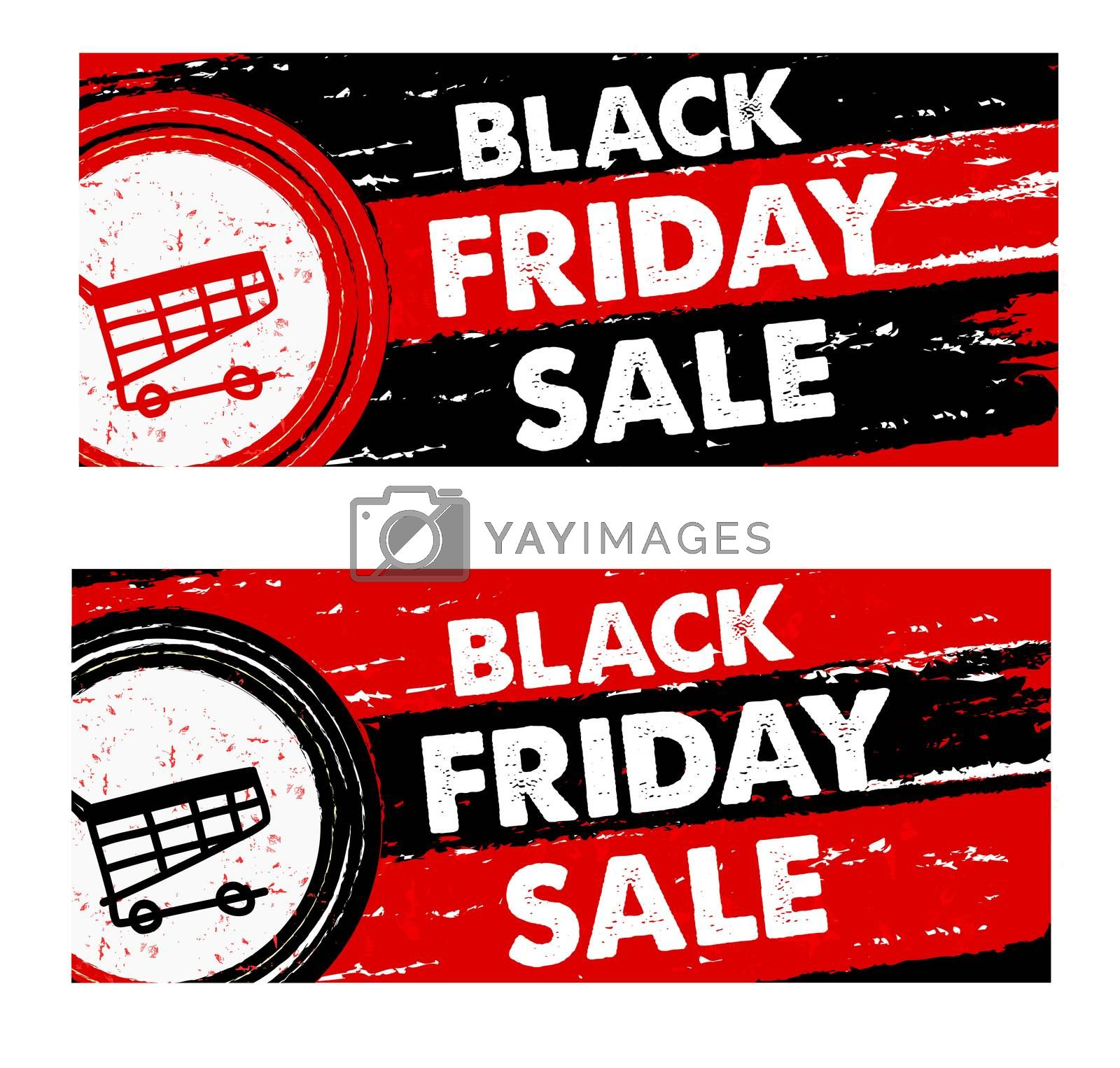 black friday sale with shopping cart banners - text and sign in drawn labels, business seasonal shopping concept
