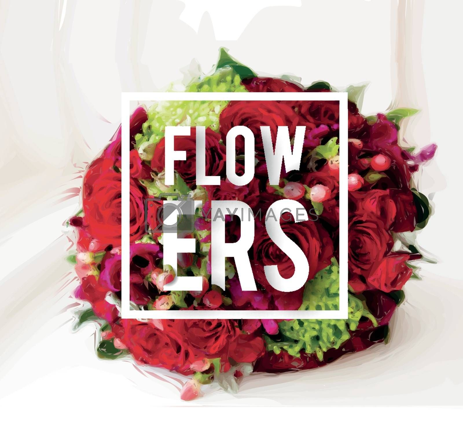 Bouquet of beautiful roses on a windowsill with text flowers. Vector illustration