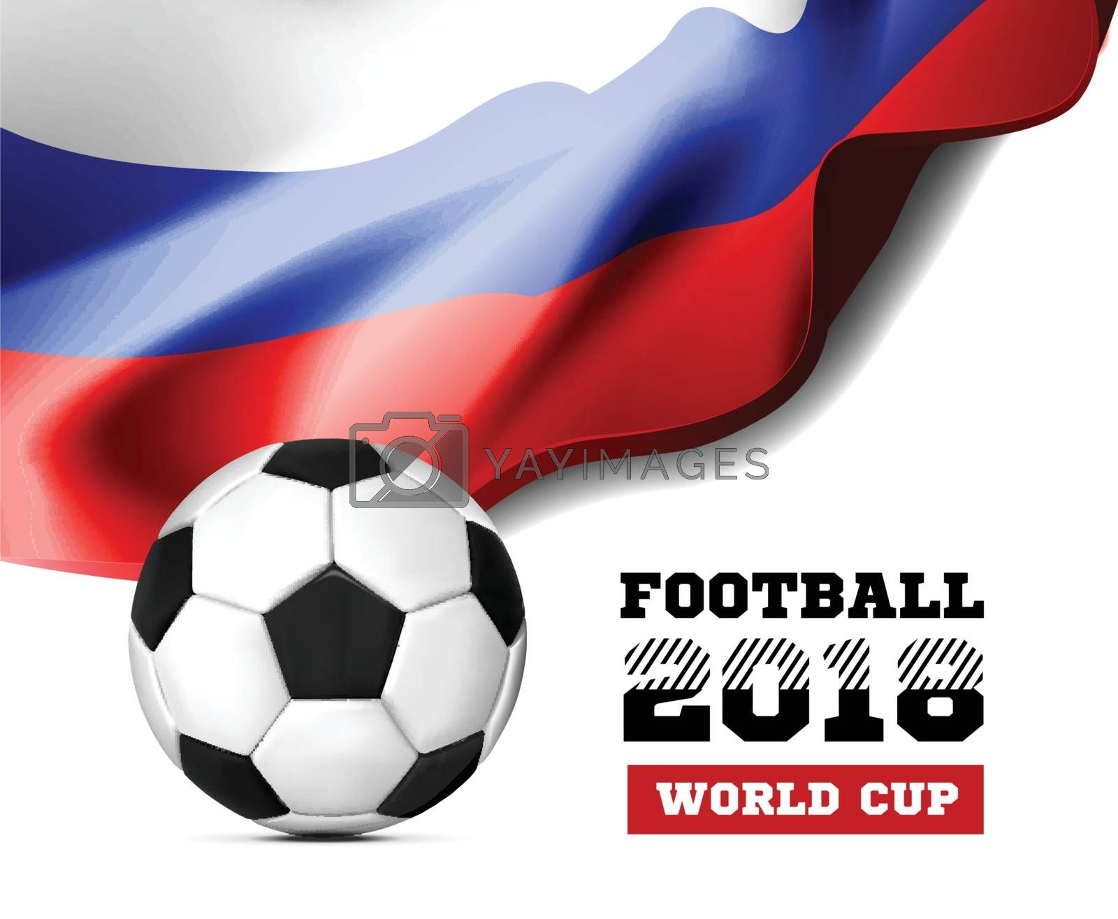 World Championship Football 2018 Background Soccer Russia with flag and football ball. Vector illustration on white