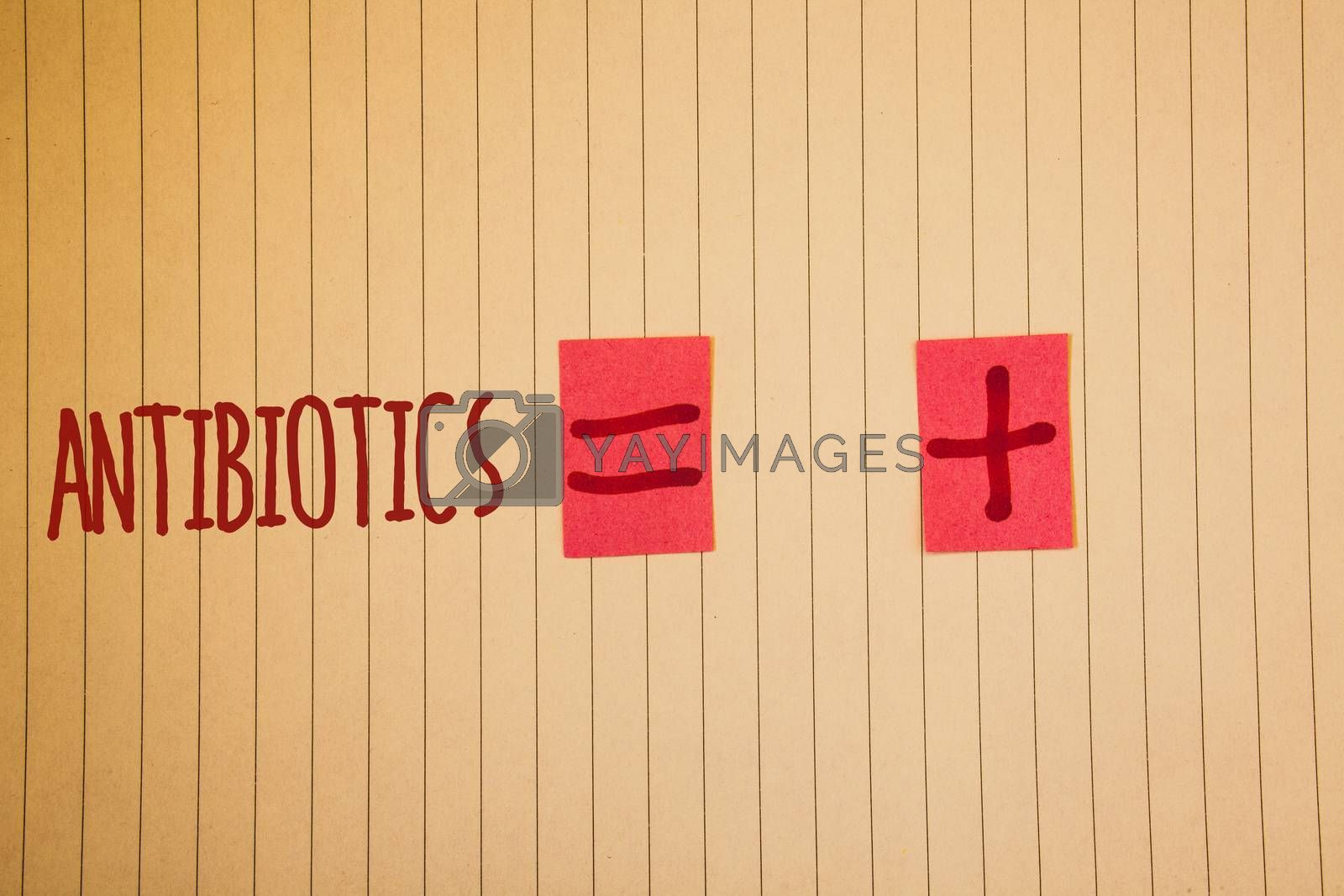 Writing note showing  Antibiotics. Business photo showcasing Drug used in treatment and prevention of bacterial infectionsIdeas messages created on notebook page black red letters equal plus sign