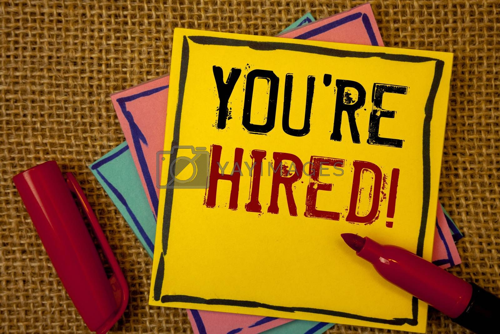 Handwriting texts You Are Hired Motivational Call. Concept meaning New employee recruited Worker selected