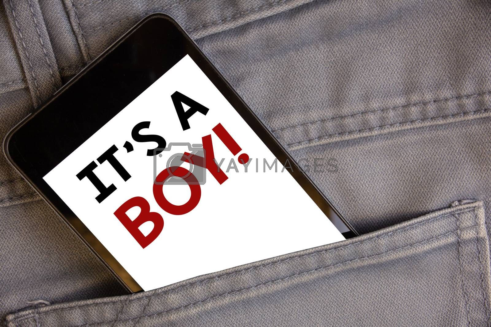 Handwriting texts writing It S A Boy Motivational Call. Concept meaning Male baby is coming Gender reveal CelebrationConcept on cell phone into jean pocket white screen black and red letters