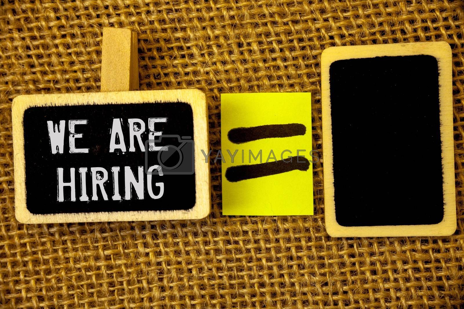 Text sign showing We Are Hiring. Conceptual photo Talent Hunting Job Position Wanted Workforce HR Recruitment