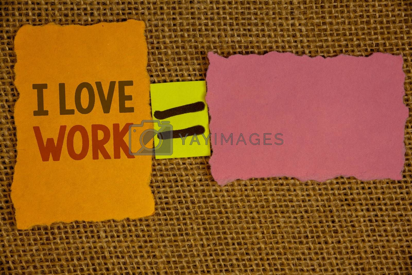 Words writing texts I Love Work. Business concept for To be happy satisfied with job Be doing what you most likeIdeas created on orange yellow pink papers equal sign wicker background