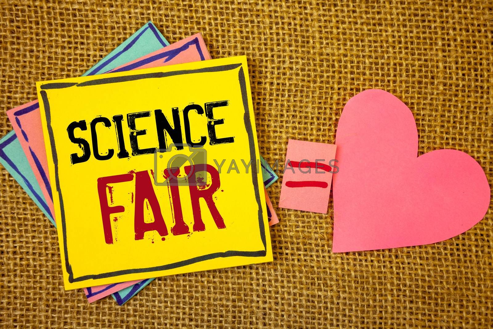 Conceptual hand writing showing Science Fair. Business photo texts School competition where contestants present projectsIdeas created on note papers equal sign heart wicker background