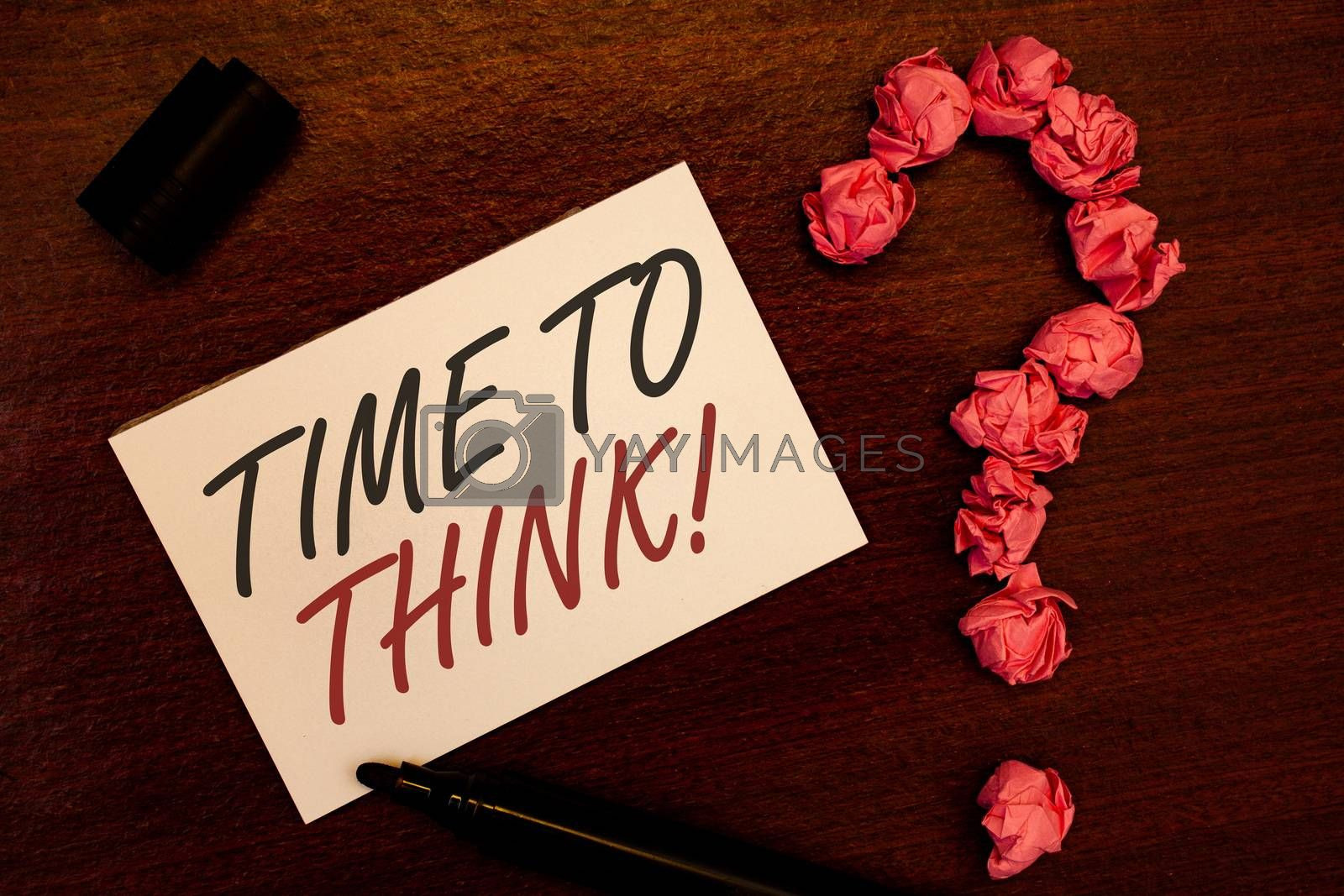 Text sign showing Time To Think Motivational Call. Conceptual photo Thinking Planning Ideas Answering Questions Text white paper note black marker open cap pink crumbled paper question