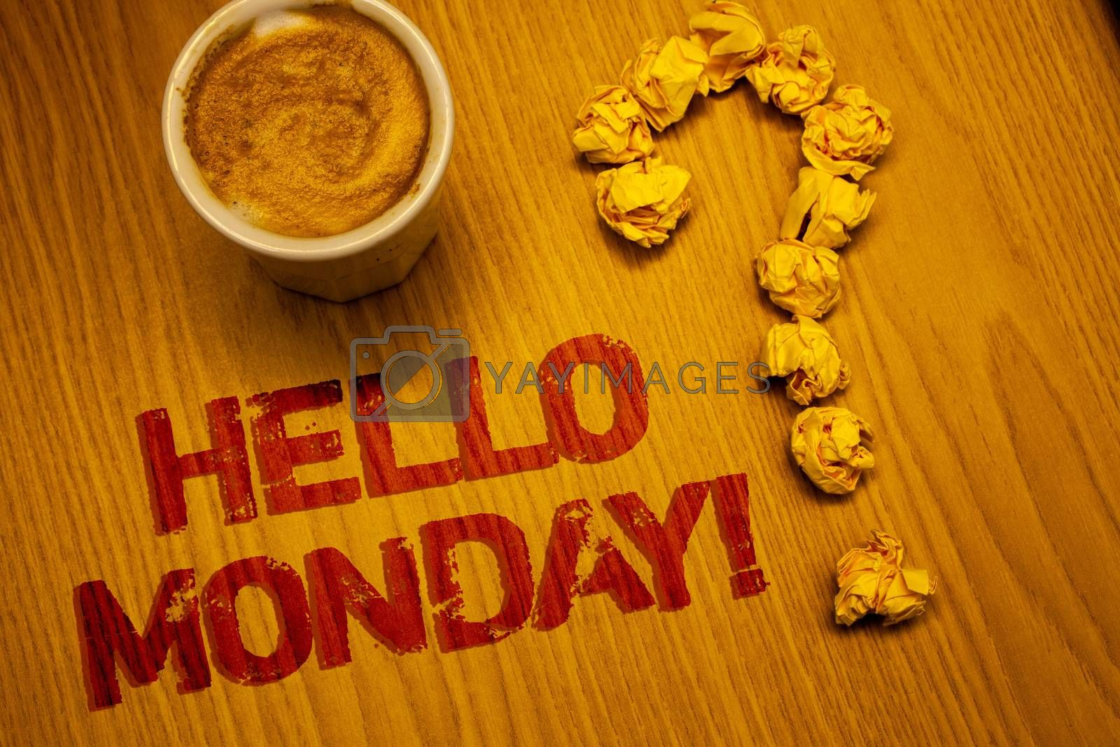 Text sign showing Hello Monday Motivational Call. Conceptual photo Positive Message for a new day Week Start Words written Desk Coffee White mug crumbled paper notes question mark