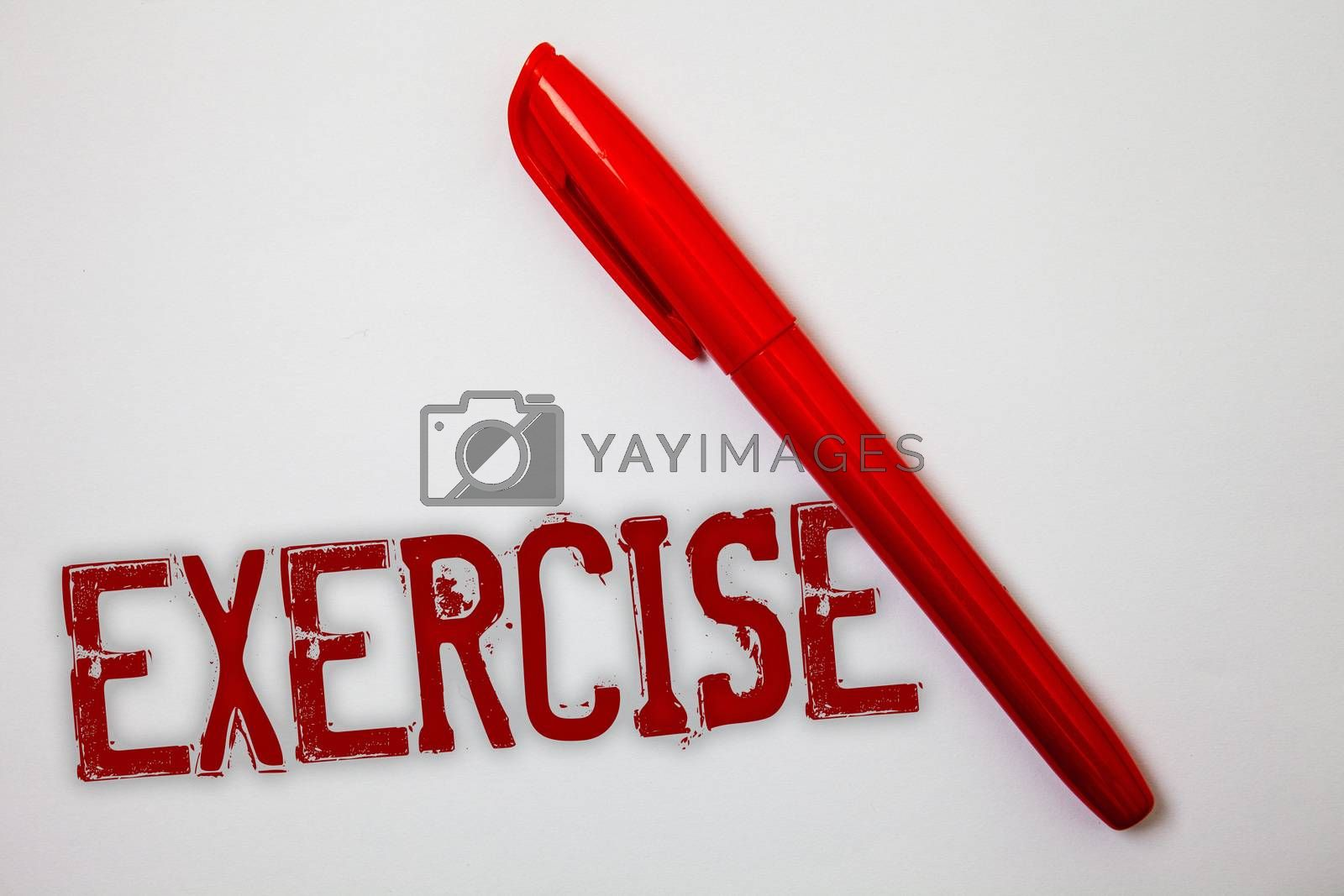 Text sign showing Exercise. Conceptual photo Activity requiring physical effort Bringing into play Training Ideas messages splatters marker markers messy grunge white background