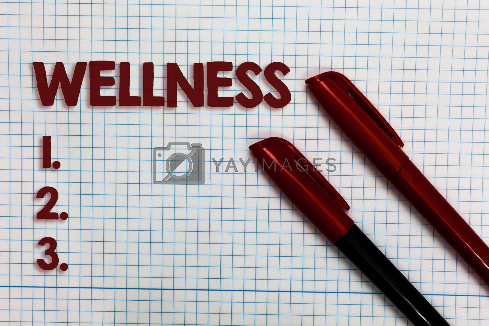 Conceptual hand writing showing Wellness. Business photo showcasing Making healthy choices complete mental physical relaxation Graph paper ideas important marker pens practical book jobs. by Artur Szczybylo
