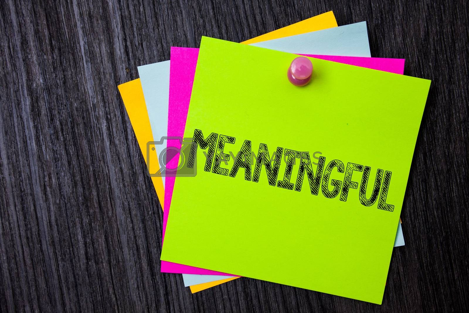 Word writing text Meaningful. Business concept for Having meaning Significant Relevant Important Purposeful Multiple sticky cards pinned coclourfull dark lining background board