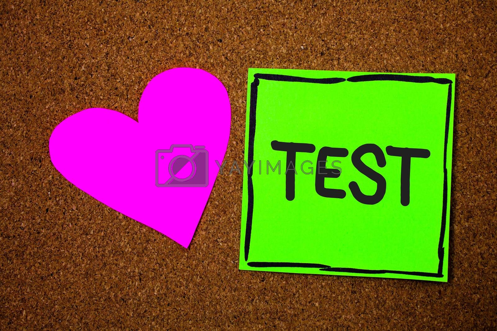 Writing note showing Test. Business photo showcasing Academic systemic procedure assess reliability durability proficiency Love brown colour nice hart art work paper board designs black shadow