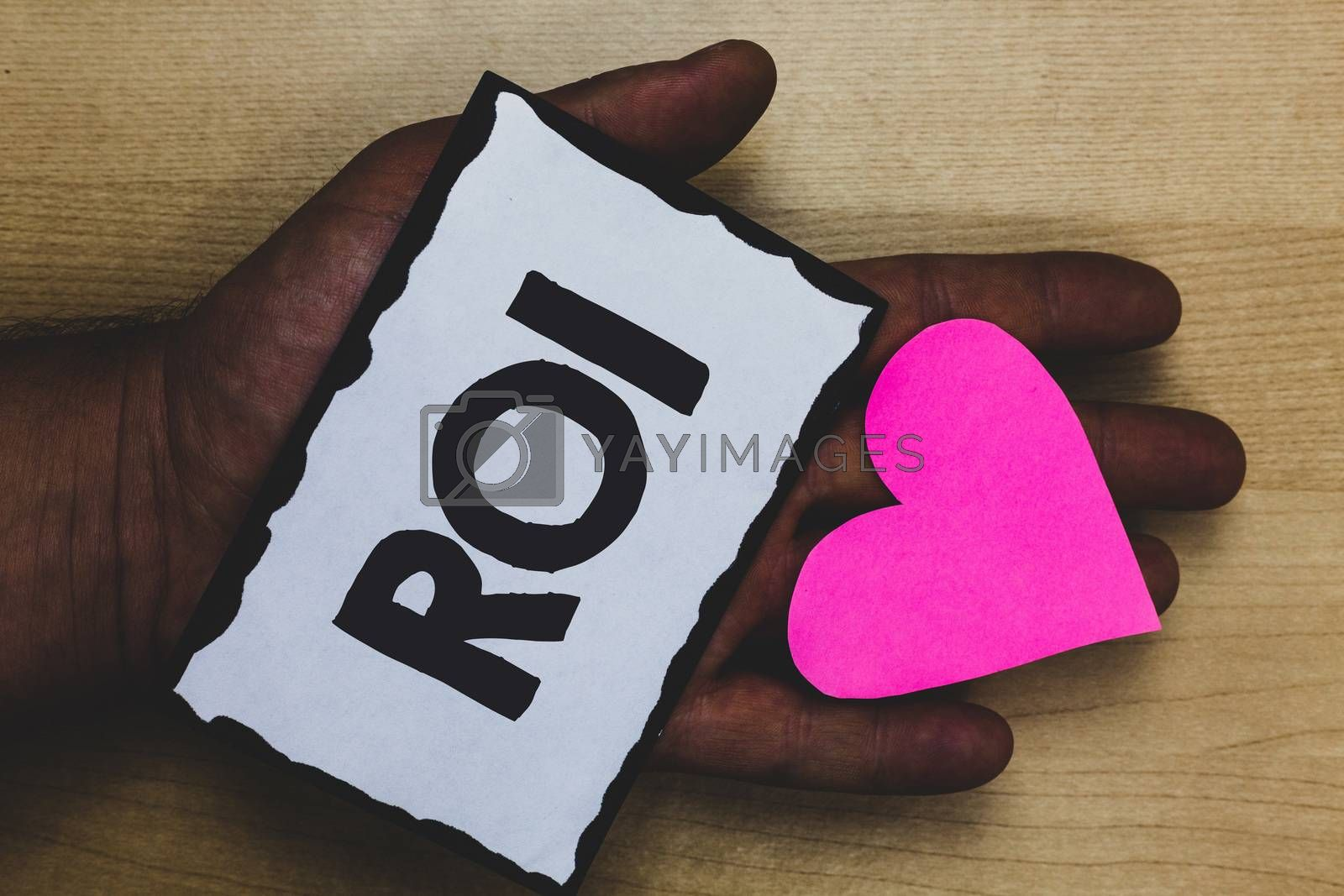 Handwriting text Roi. Concept meaning Return on investment performance measure gains business growth Paper nice art hart love lover name romantic memories ideas thoughts