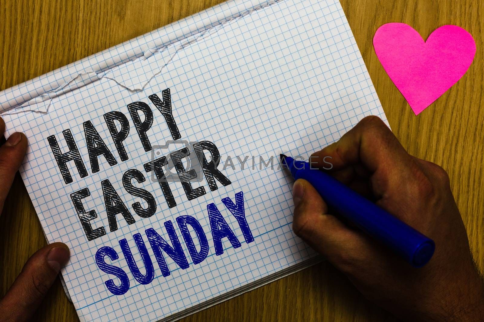 Handwriting text Happy Easter Sunday. Concept meaning Greeting someone about holidays Spring is coming Paper register multiline text pen handwriting love heart table background