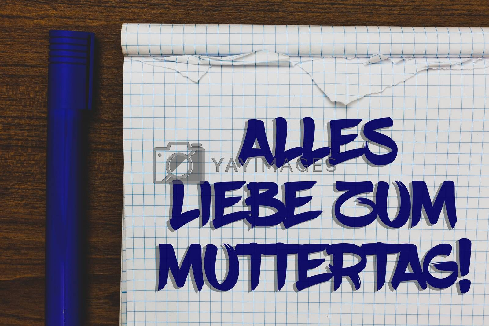 Writing note showing Alles Liebe Zum Muttertag. Business photo showcasing Happy Mothers Day Love Good wishes Affection Written white notepad on grey wooden background beside blue marker. by Artur Szczybylo