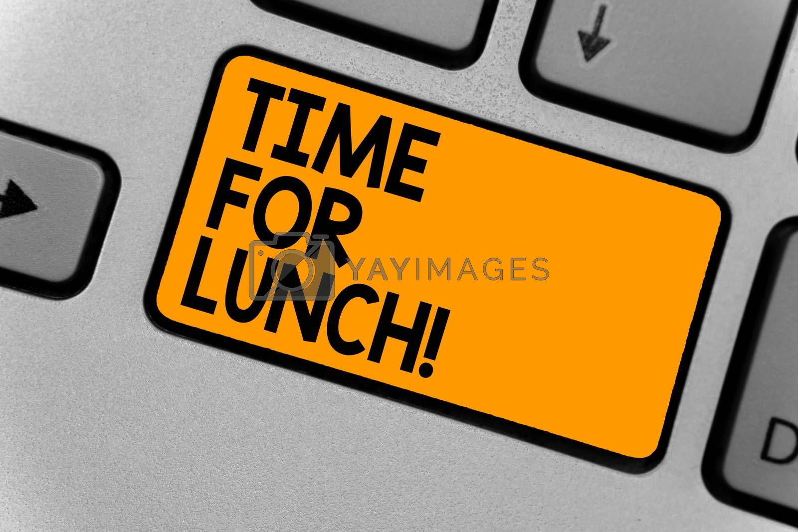 Word writing text Time For Lunch. Business concept for Moment to have a meal Break from work Relax eat drink rest Keyboard orange key Intention create computer computing reflection document