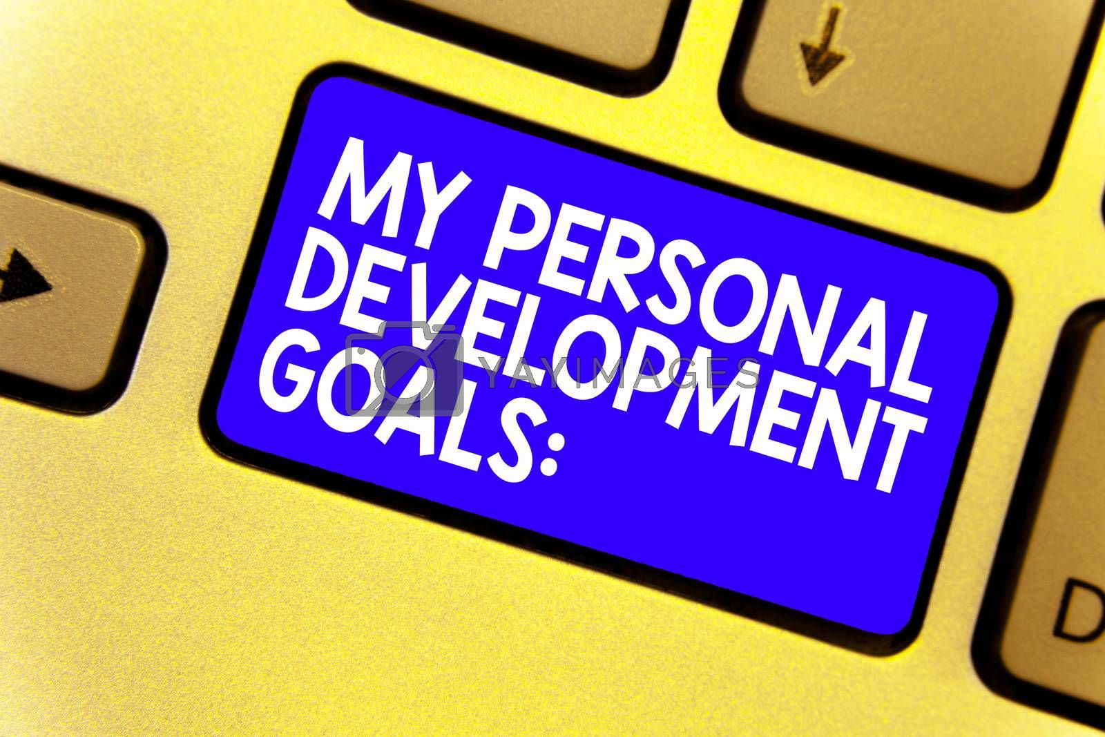 Word writing text My Personal Development Goals. Business concept for Desires Wishes Career Business planning Keyboard blue key Intention create computer computing reflection document