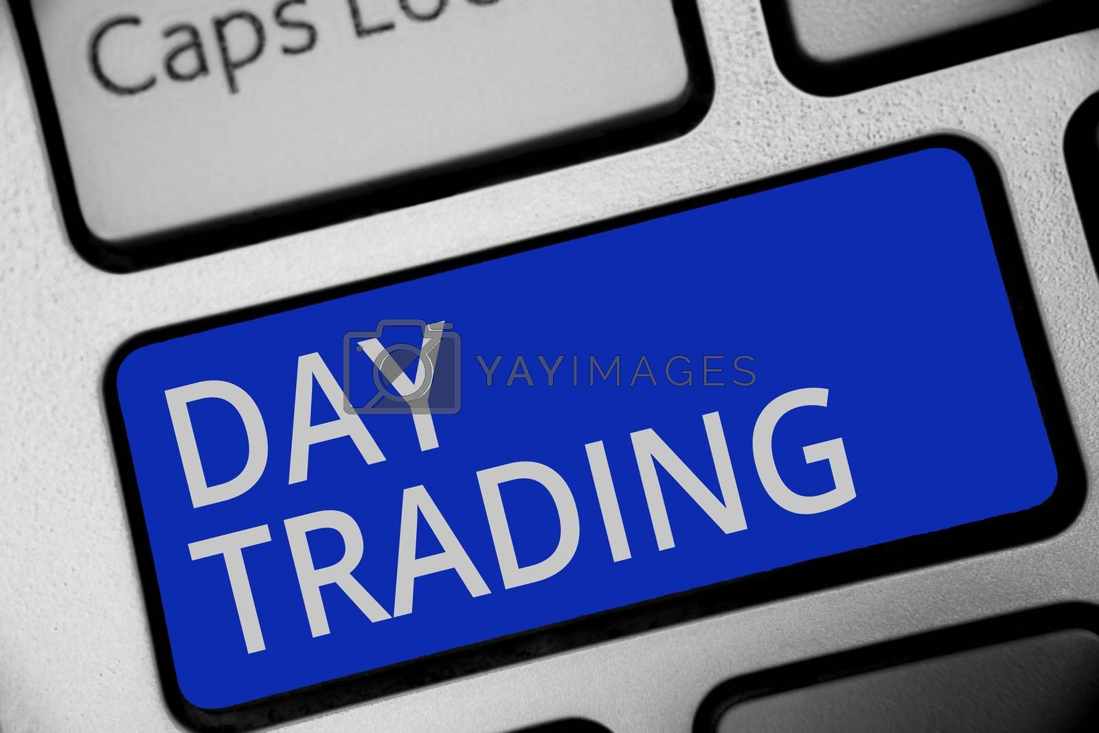 Handwriting text writing Day Trading. Concept meaning securities specifically buying and selling financial instruments Keyboard blue key Intention create computer computing reflection document