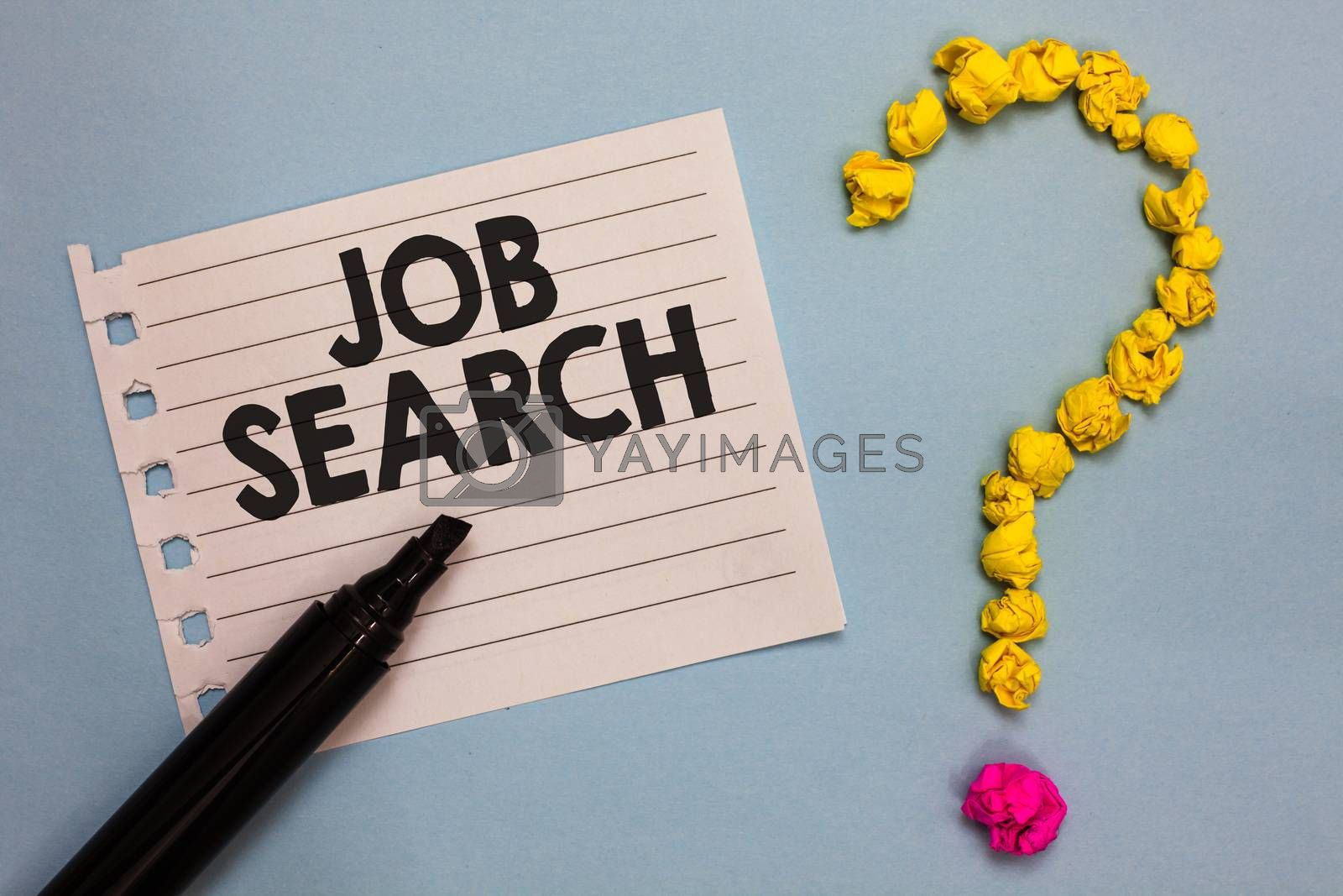 Word writing text Job Search. Business concept for An act of person to find work suited for his profession Paper marker crumpled papers forming question mark wooden background
